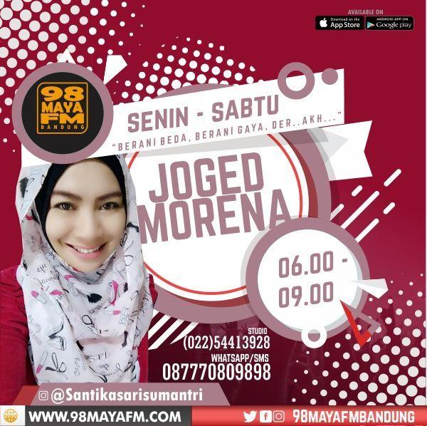 Joged Morena – 06:00-09:00 Wib